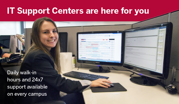 IT Support Centers are here for you