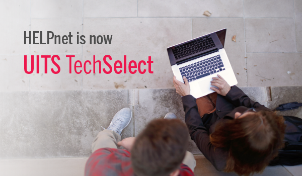 HELPnet is now UITS TechSelect