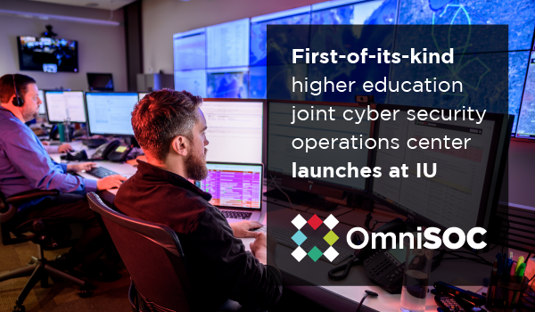 First-of-its-kind higher education joint cyber security operations center launches at IU
