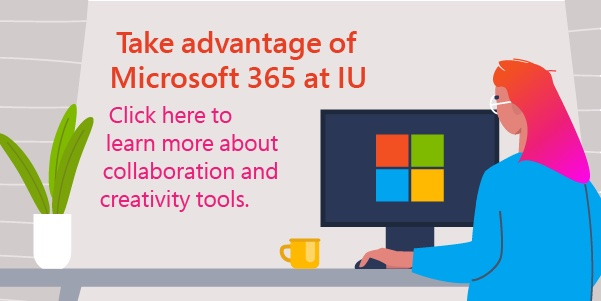 Take advantage of Microsoft 365 at IU