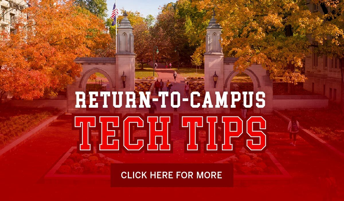 Return-to-campus tech tips