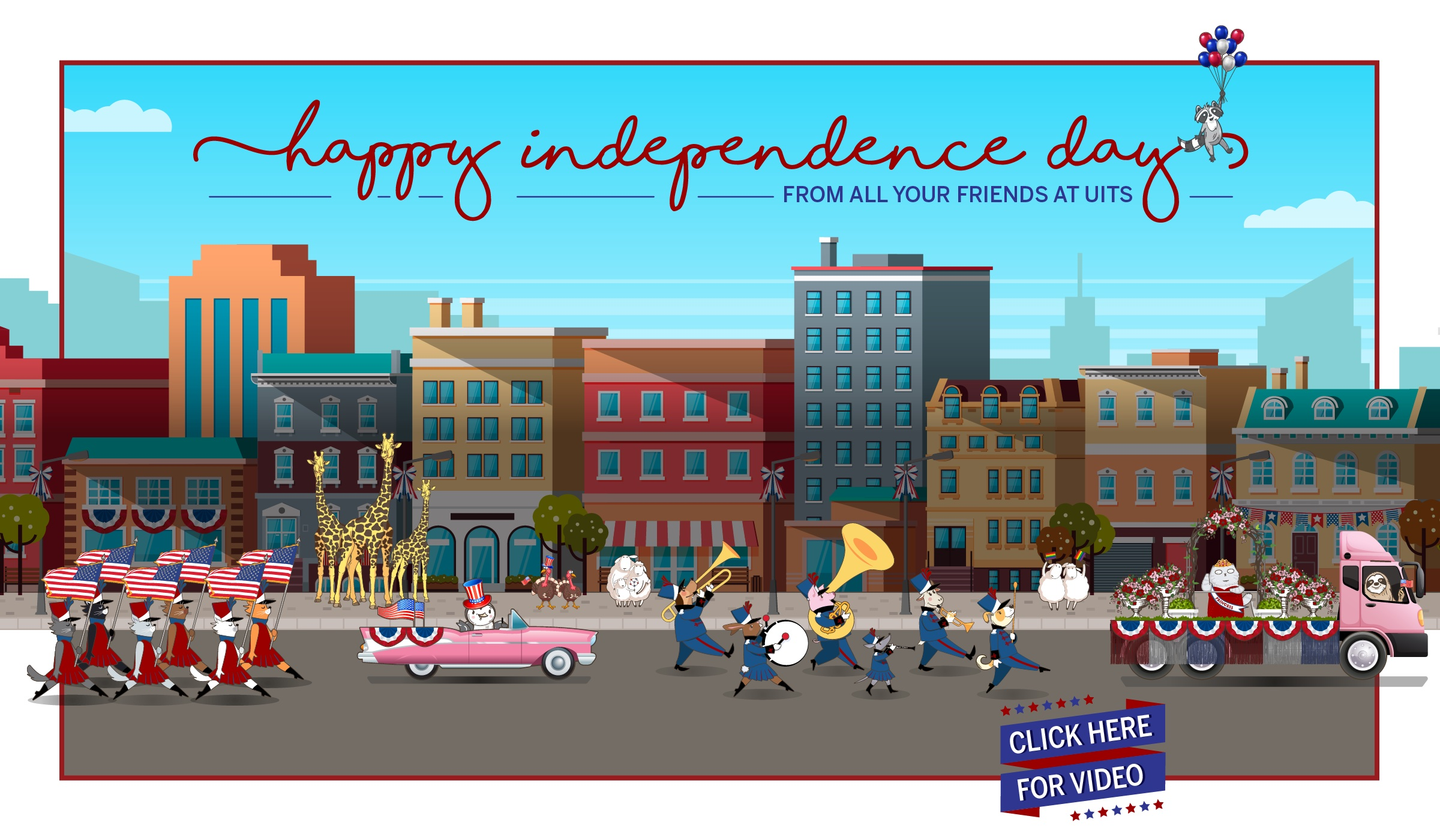 Happy Independence Day from UITS