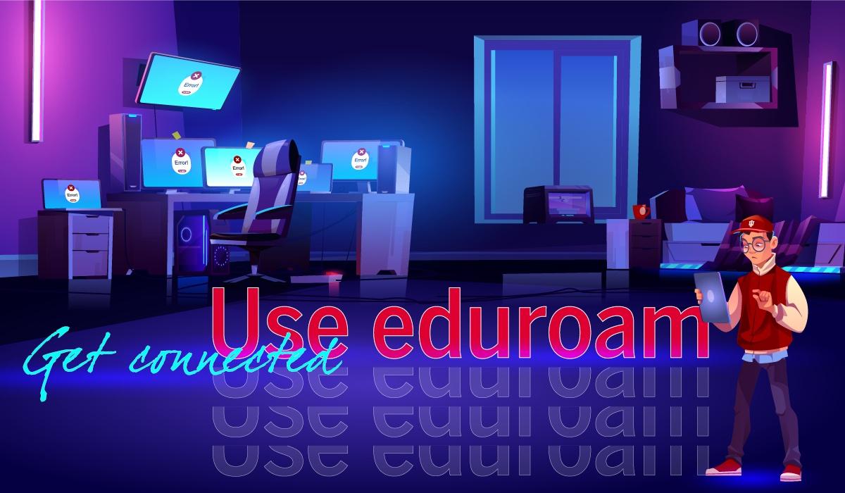 Use eduroam
